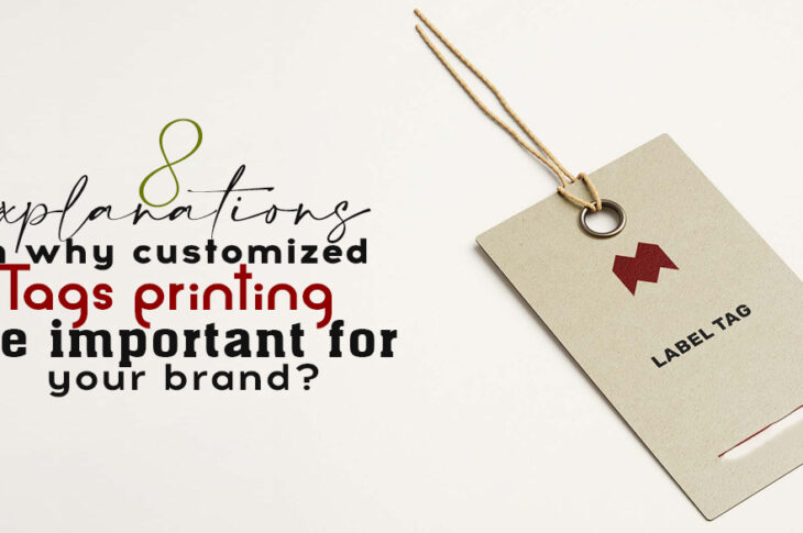 8-explanations-on-why-customized-tags-printing-are-important-for-your-brand